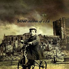 Soup – Children Of E.L.B.