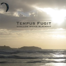 Tempus Fugit – Shallow Water Blackout