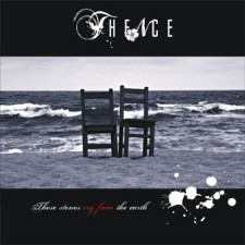 Thence – These Stones Cry From The Earth