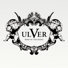 Ulver – Wars Of The Roses
