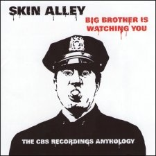 Skin Alley - Big Brother Is Watching You