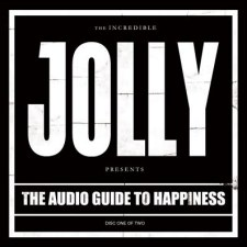 Jolly – The Audio Guide To Happiness (Part 1)