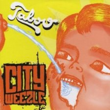 City Weezle - Taboo