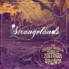 The Crazy World Of Arthur Brown - Strangelands