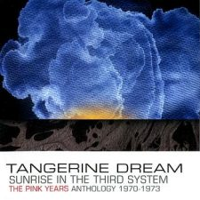 Tangerine Dream – Sunrise In The Third System