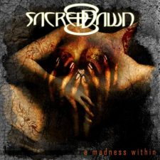 Sacred Dawn - A Madess Within