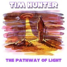Tim Hunter - The Pathway Of Light