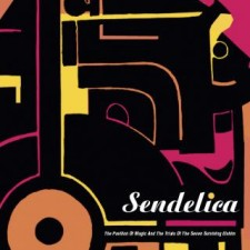 Sendelica – The Pavilion Of Magic And The Trials Of The Seven Surviving Elohim