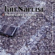 Ian Narcisi - Phone Call To Infinity