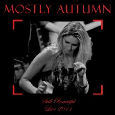 Mostly Autumn – Still Beautiful Live 2011