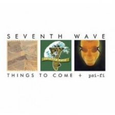 Seventh Wave - Things To Come + Psi-Fi
