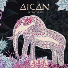 Aican – Art Saves/Kills