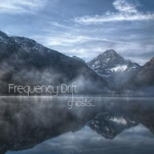 Frequency Drift – Ghosts...