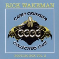 Rick Wakeman – Caped Crusader Collectors Club ~ Bootlegbox Vol. 1
