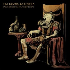 The Grand Astoria – Caesar Enters The Palace Of Doom [Single]