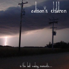Edison's Children - In The Last Waking Moments...