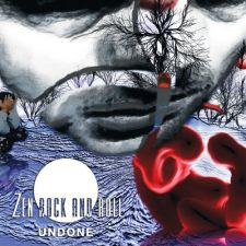 Zen Rock And Roll - Undone