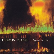 Thinking Plague – Decline And Fall