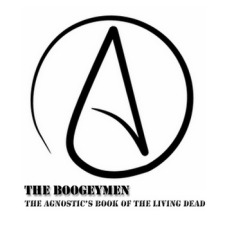 The Boogeymen – The Agnostic's Book Of The Living Dead [EP]