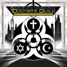 Docker's Guild – The Mystic Technocracy (Season 1: The Age Of Ignorance)