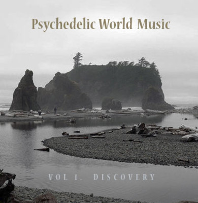 Various Artists - Psychedelic World Music - Discovery