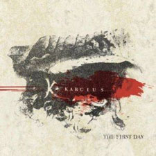 Karcius - The First Day