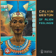 Calvin Weston - Of Alien Feelings