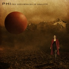 Phi - The Deflowering Of Reality EP