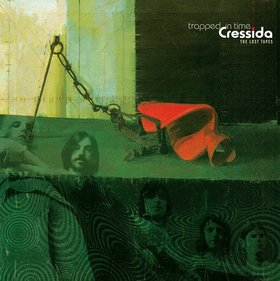 Cressida - Trapped In Time: The Lost Tapes