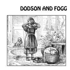 Dodson And Fogg - Dodson And Fogg