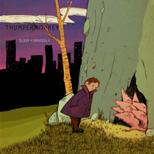Thumpermonkey - Sleep Furiously