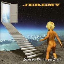 Jeremy - From The Dust To The Stars