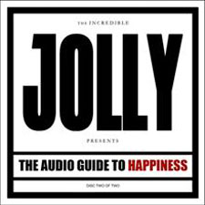Jolly - The Audio Guide To Happiness (Part Two)