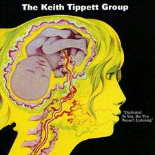 Keith Tippett - Dedicated To You, But You Weren't Listening