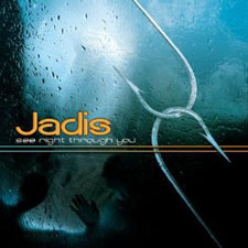 Jadis - See Right Through You