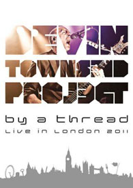 Devin Townsend - By A Thread: Live in London 2011