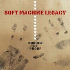 Soft Machine Legacy - Burden Of Proof