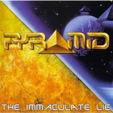 Pyramid - The Immaculate Lie