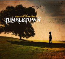 TumbleTown - Done With the Coldness