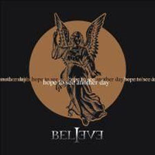 Believe - Hope To See Another Day (Re-issue)