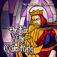 The Psychedelic Ensemble - The Tale of the Golden King