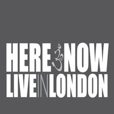 Here & Now - Live In London