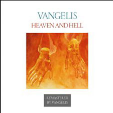 Vangelis - Heaven and Hell [Remastered]