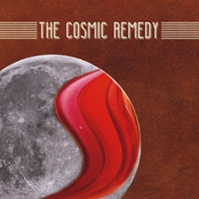 The Cosmic Remedy - The Cosmic Remedy