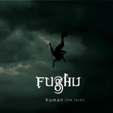 Fughu - Human: The Facts