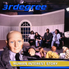 3RDegree - Human Interest Story [Remastered Edition]