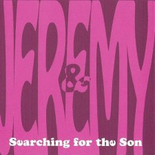 Jeremy & Progressor - Searching For The Son