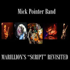 Mick Pointer Band - Marillion's