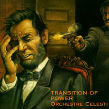 Orchestre Celesti - Transition of Power