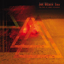 Jet Black Sea - The Path Of Least Existence